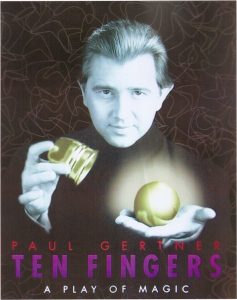 Paul Gertner's Ten Fingers show poster